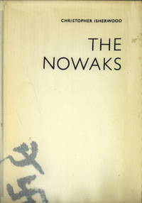 The Nowaks by  CHRISTPHER ISHERWOOD - Hardcover - 1972 - from Antiquariaat Parnassos and Biblio.com