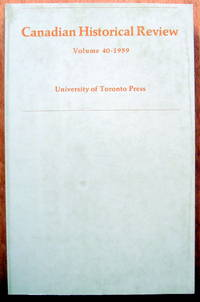 The Canadian Historical Review. Volume 40 (XL) 1959