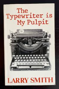 The Typewriter is My Pulpit