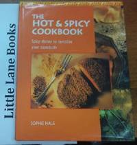 The Hot and Spicy Cookbook Spicy Dishes to Tantalise Your Tastebuds