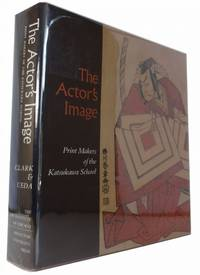 The Actor's Image: Print Makers of the Katsukawa School