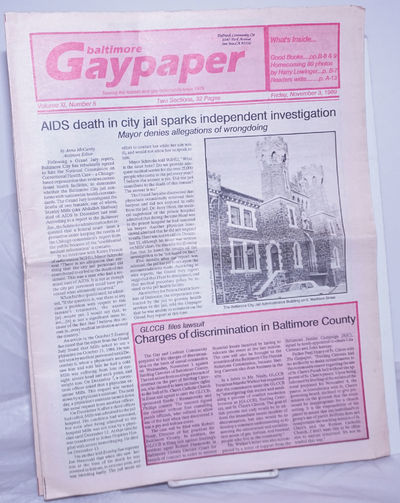 Baltimore: Gay Community Center of Baltimore, 1989. Newspaper. 32p., two sections, folded tabloid ne...