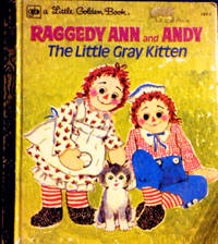 A Little Golden Book RAGGEDY ANN and ANDY