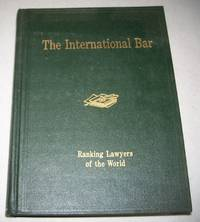 The International Bar: The Professional Directory of Ranking Lawyers of the World