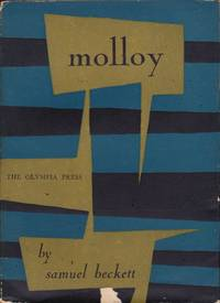 image of Molloy; A Novel translated from the French by Patrick Bowles in collaboration with the Author
