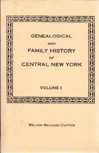 Genealogical and Family History of Central New York *3 Volumes*