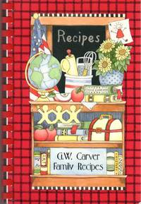 G.W. Carver Family Recipes