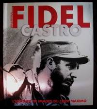 Fidel Castro : L'Histoire en images du Lider Maximo