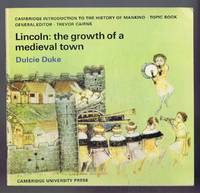Lincoln: The Growth of a Medieval Town