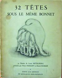 32 Tetes Sous Le Meme Bonnet (Inscribed)