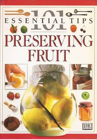 image of Preserving Fruits; 101 Essential Tips