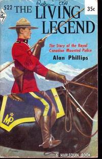 The Living Legend by  Alan Phillips - Paperback - . - 1960 - from John McCormick (SKU: 000405)