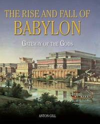 Rise And Fall Of Babylon
