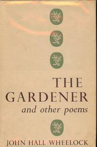 THE GARDENER AND OTHER POEMS