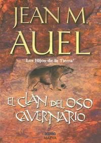 El Clan Del Oso Cavernario / The Clan Of The Cave Bear (Hijos De La Tierra / Earth's Children)...