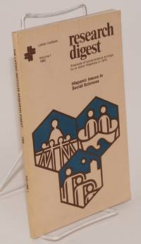 The Latino Institute Research Digest: volume 1, 1980; Hispanic issues in social sciences