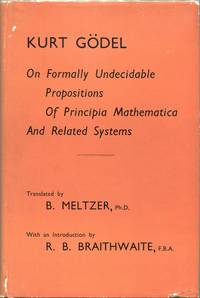 On Formally Undecidable Propositions of Principia Mathematica and Related Systems by  Kurt Gödel - First UK edition - 1962 - from Evening Star Books (SKU: 00008779)