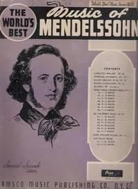 Music of Mendelssohn: The World's Best Music Series No 25