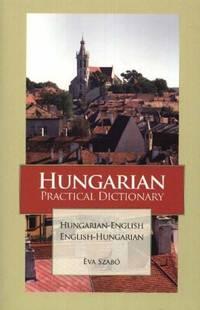 Hungarian-English/English-Hungarian Practical Dictionary (Hippocrene Practical Dictionaries)