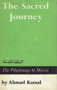 image of The Sacred Journey - The Pilgrimage to Mecca