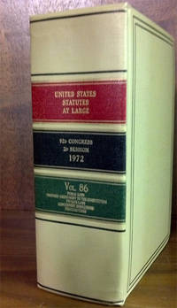 United States Statutes at Large. Volume 86 (1972)