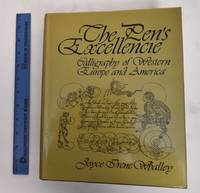 image of The pen's excellencie : calligraphy of Western Europe and America