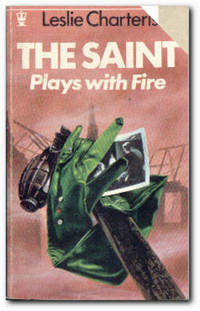 The Saint Plays With Fire  (Prelude for War)