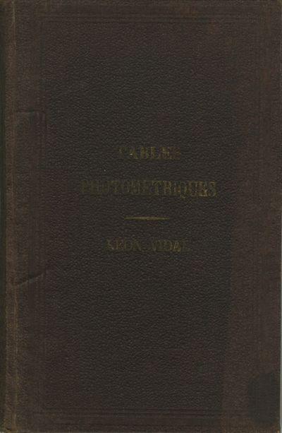 Paris: Leiber, 1865. First edition. 12mo., , 51 pp, pp, 160 tables, 45 pp, pp, errata. Contemporary ...
