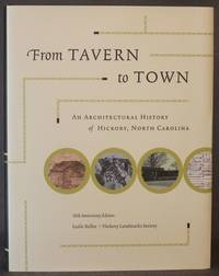 image of FROM TAVERN TO TOWN: AN ARCHITECTURAL HISTORY OF HICKORY, NORTH CAROLINA