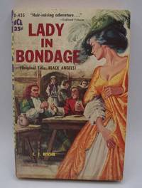 Lady in Bondage (Black Angels) by C.T. Ritchie - Paperback - 1959 - from Easy Chair Books (SKU: 180437)
