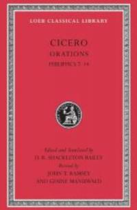 Cicero, XVb, Orations: Philippics 7-14 (Loeb Classical Library)