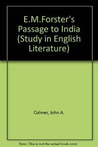"""E.M.Forster's """"Passage to India"""" (Study in English Literature)"""