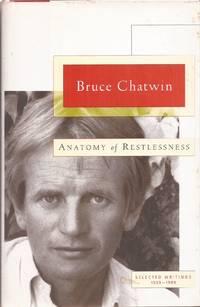 image of Anatomy of Restlessness: Selected Writings 1969-1989