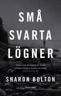 Små svarta lögner by  Sharon Bolton - Paperback - Utg. 2016 - from h:strom - Text & Kultur AB / Antikvariat & Bokhandel and Biblio.com