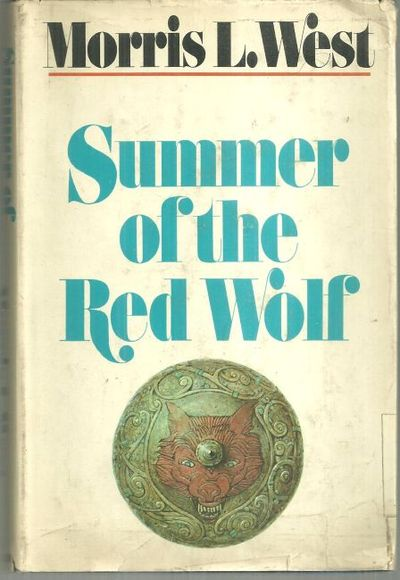 SUMMER OF THE RED WOLF, West, Morris