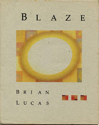 Blaze by  Brian Lucas - Signed First Edition - 2004 - from Passages Bookshop (SKU: 3593)