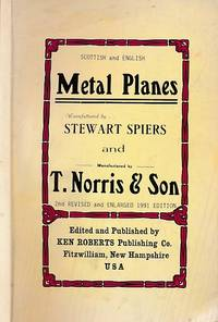 Scottish & English Metal Planes Manufactured by Stewart Spiers and T. Norris & Son