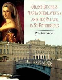 image of Grand Duchess Maria Nikolayevna and Her Palace in St. Petersburg