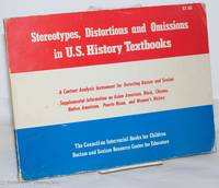 image of Stereotypes, distortions and omissions in U.S. history textbooks: a content analysis instrument for detecting racism and sexism; supplemental information on Asian American, Black, Chicano, Native American, Puerto Rican, and women's history