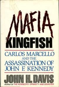 image of Mafia Kingfish: Carlos Marcello And The Assassination Of John F. Kennedy
