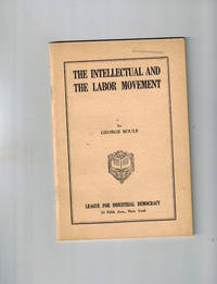 image of The Intellectual and the Labor Movement