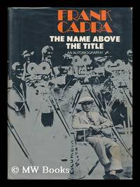 image of The Name Above the Title : an Autobiography