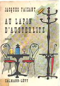 Au lapin d'austerlitz by Faizant Jacques - 1962 - from philippe arnaiz and Biblio.com