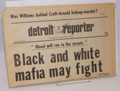 Detroit: Detroit Reporter, 1974. 16p., tabloid format newspaper, horizontal fold, pages toned. Inclu...