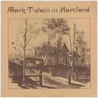 Mark Twain in Hartford (3rd edition)