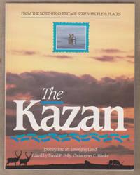The Kazan Journey Into an Emerging Land