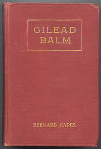 image of GILEAD BALM, Knight Errant. His Adventures in Search of the Truth. With Eight Illustrations.