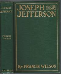 Joseph Jefferson  Reminiscences Of A Fellow Player