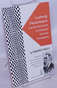 image of Ludwig Feuerbach and the outcome of classical German philosophy