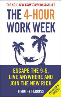image of The 4-Hour Work Week: Escape the 9-5, Live Anywhere and Join the New Rich